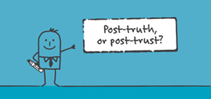 Post-truth or post-trust?