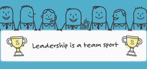 Leadership is a team sport
